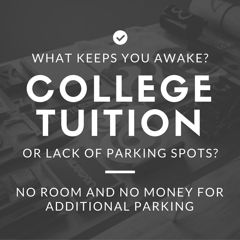 College tuition versus parking issues