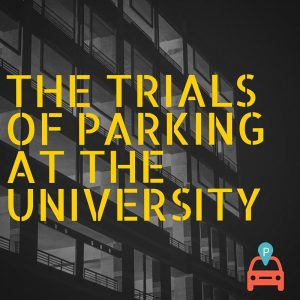 ParqEx: The Trials of Parking at the University