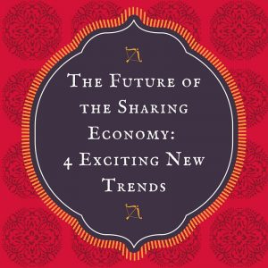 4-new-trends1-300x300 The Future of the Sharing Economy: 4 Exciting New Trends