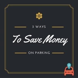 Save-Money-300x300 How to Save Money on Parking, All with Your Phone