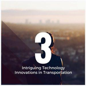 3-Intriguing-Innovations-300x300 3 Intriguing Technology Innovations in Transportation