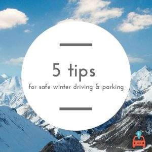 ParqEx: 5 Tips for Safe Winter Driving and Parking in Chicago