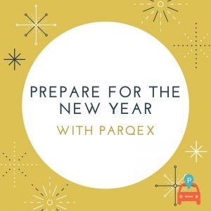 Prepare-for-New-Year-300x300 Starting the New Year with ParqEx