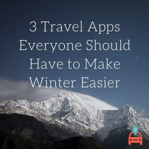 ParqEx: 3 Travel Apps Everyone Should Have to Make Winter Easier