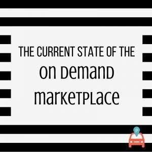 on-demand-marketplace-300x300 The On-Demand Marketplace Revolution