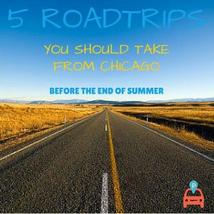 5-ROADTRIPS-300x300 5 Roadtrips From Chicago You Should Take This Summer