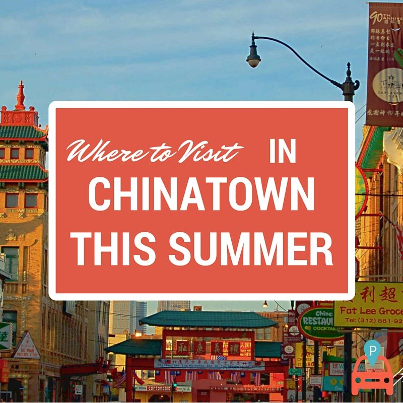 10 Summer Festivals and Events in Chicago's Chinatown 2016
