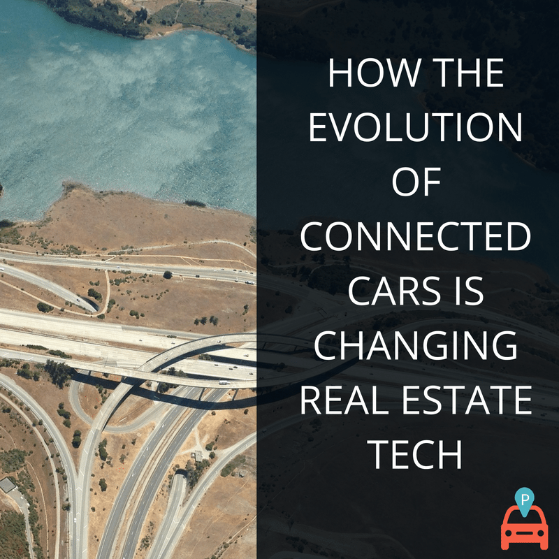 how-the-evolution-of-connected-cars-is-changing-real-estate-tech