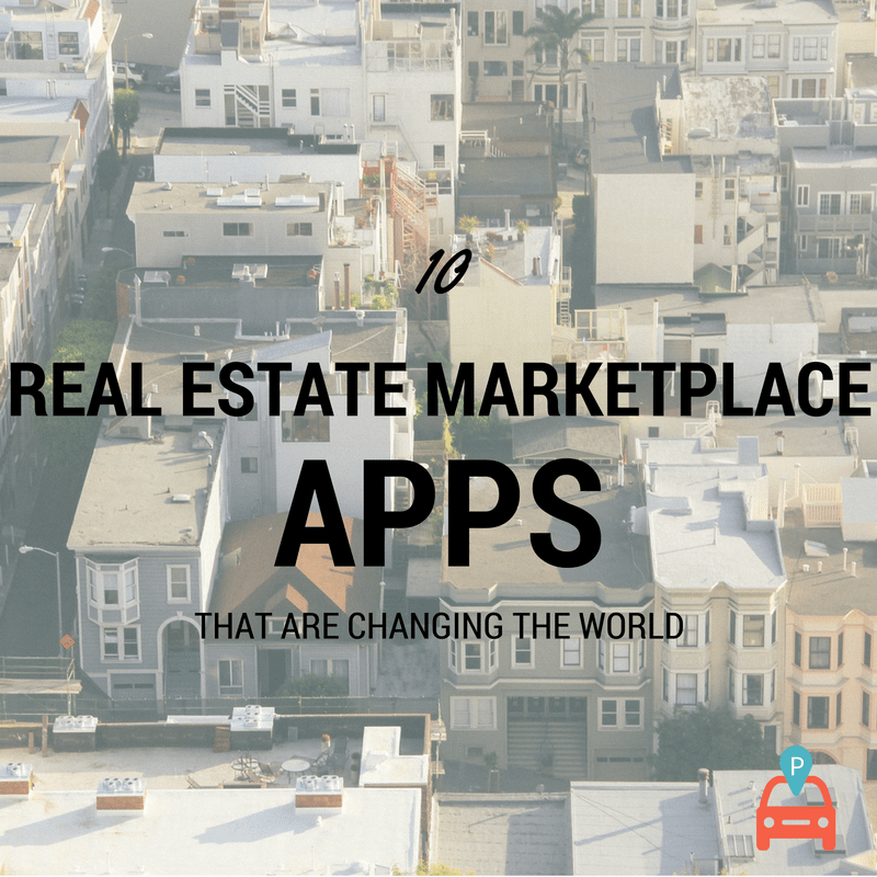 ParqEx: 10 Real Estate Marketplace Apps that are Changing the World