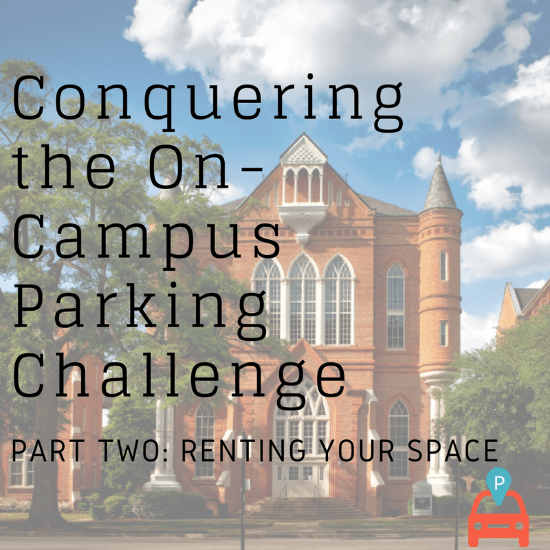 Conquering the On Campus Parking Challenge Part 2