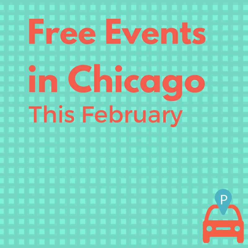 Five Free February Events In Chicago The Best Things Are
