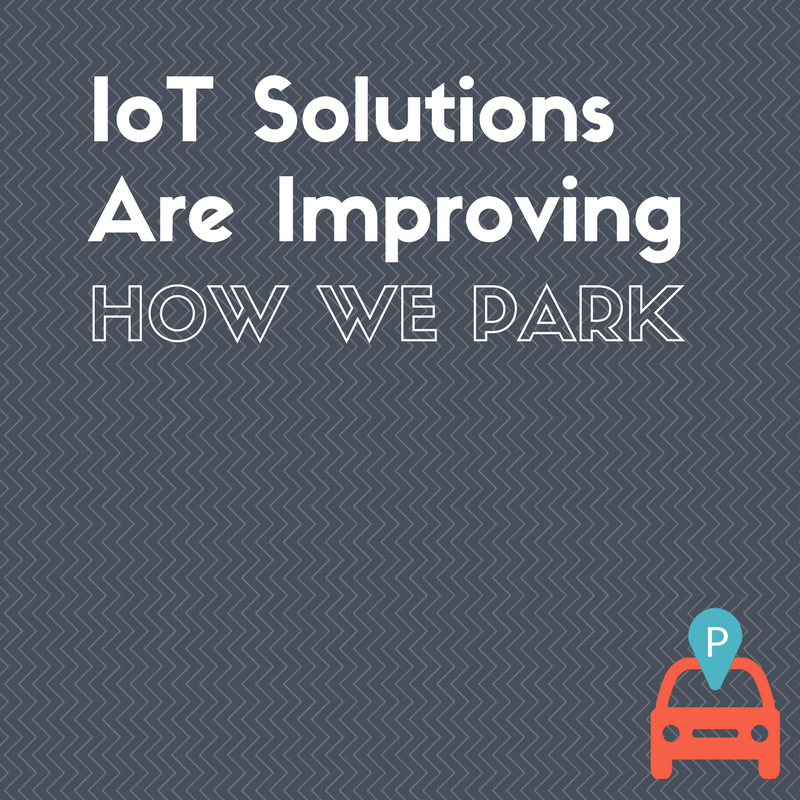How ParqEx is Using IoT to Increase the Supply of Rentable Parking Spots