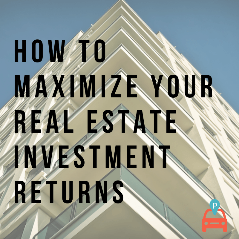 ParqEx - How to Maximize Real Estate Investment Returns