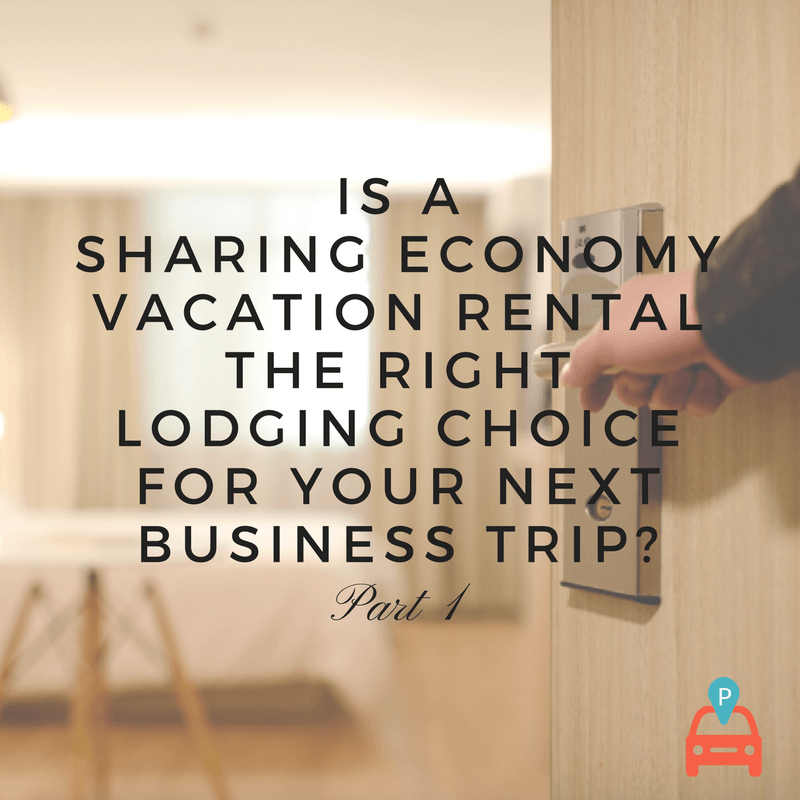 Sharing Economy Vacation Rental Is The Right Lodging