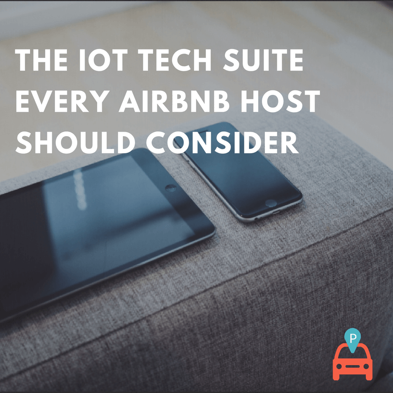 ParqEx - The IoT Tech Suite every airbnb host should consider