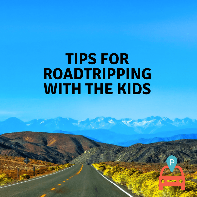 ParqEx - Tips for Roadtripping with the Kids1