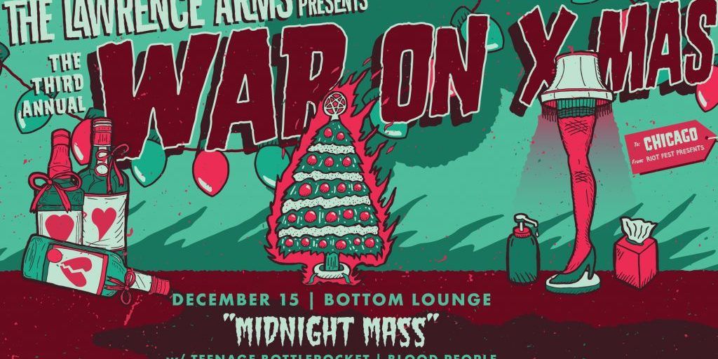 The Lawerence Arms 3rd Annual War On Christmas Dec 15