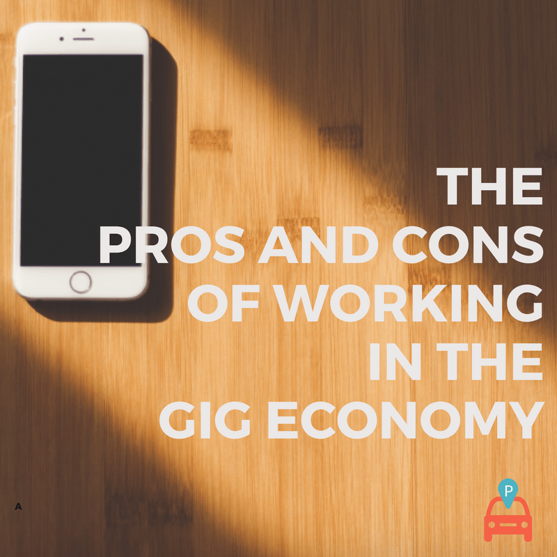 ParqEx - The Pros and Cons of Working in the Gig Economy