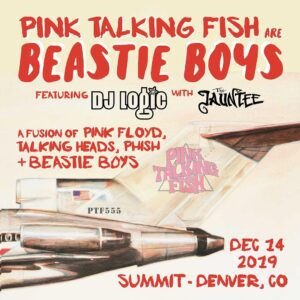 Pink Talking Fish Summit Denver