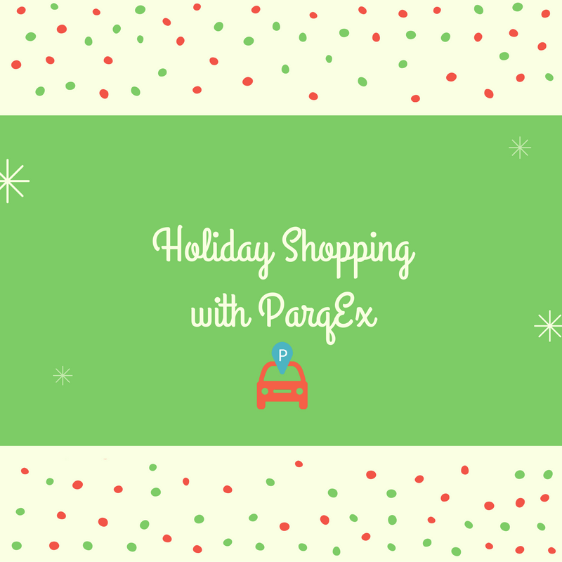 Holiday Shopping with ParqEx