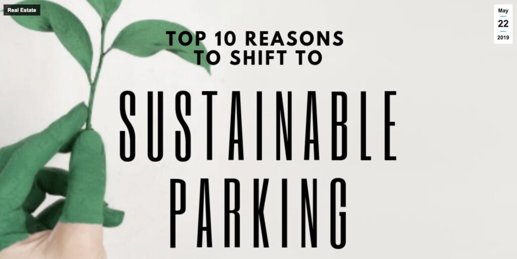 Top 10 reasons to shift to sustainable parking